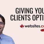 Giving Clients Options That Suit Their Personality – Websitesca Talk Ep.10