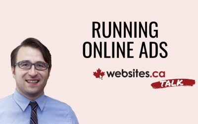 Choosing The Best Online Ad Platform – Websites.ca Talk Ep.9