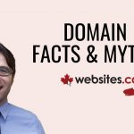 Discover Domain Name Facts & Myths – Websites.ca Talk Ep.11